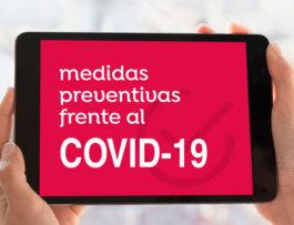 Covid-19: Medidas para que estés seguro